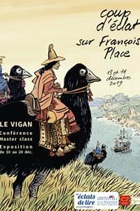 Coup d'éclat.....avec François Place