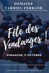 Fête des vendanges au Domaine Tardieu-Ferrand
