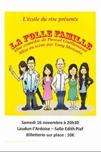 """Pièce de théâtre """"La Folle Famille"""""""