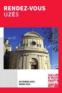 Uzès, Ville d'art et d'histoire - Visites guidées, conférences... Rendez-vous Uzès d'octobre 2020 à mars 2021